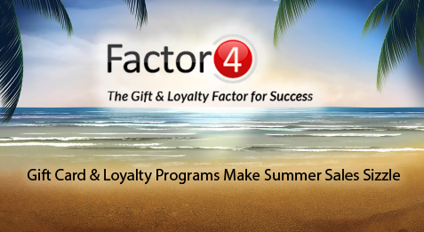 Gift Card & Loyalty Programs Make Summer Sales Sizzle