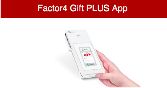 Factor4 Gift PLUS App Now Available in Clover App Market